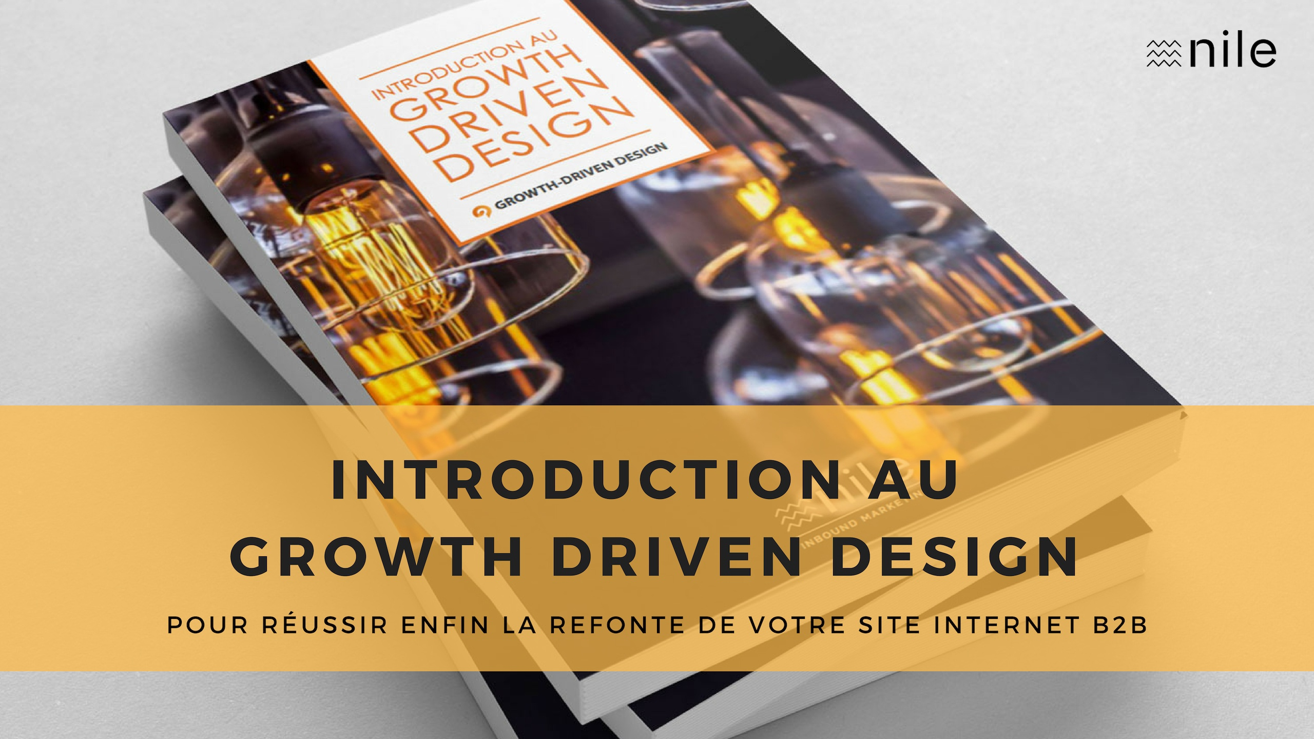 Introduction au Growth Driven Design